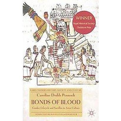 Bonds of Blood (Reprint) (Paperback)