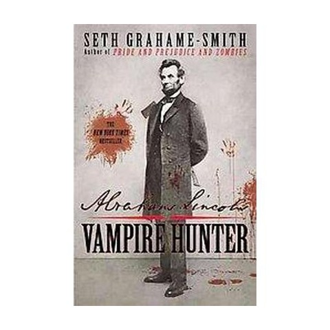 Abraham Lincoln: Vampire Hunter (Large Print) (Paperback)