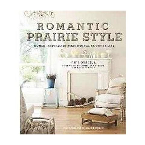 Romantic Prairie Style (Hardcover)