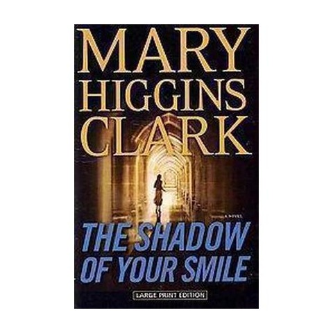 The Shadow of Your Smile (Large Print) (Paperback)