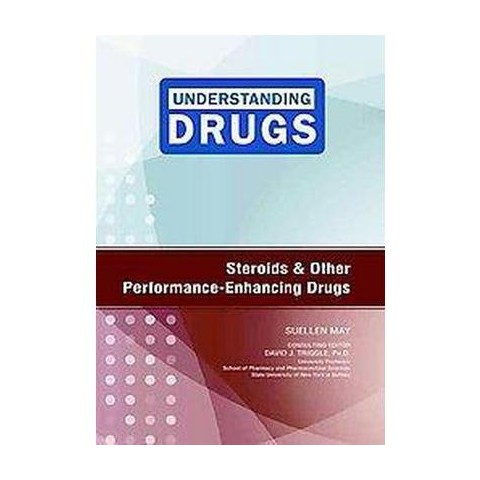 Steroids and Other Performance-enhancing Drugs (Hardcover)