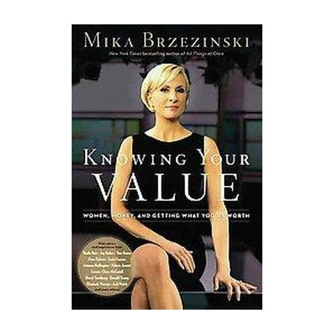 Knowing Your Value (Hardcover)