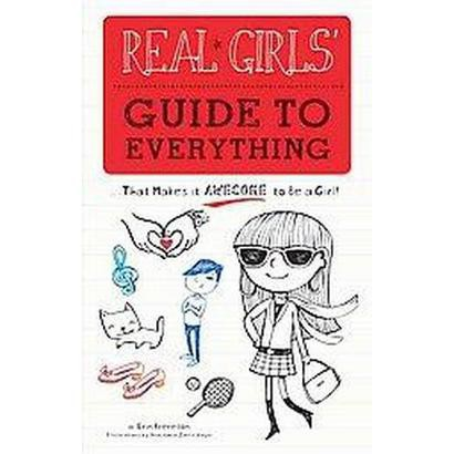 Real Girls' Guide to Everything (Paperback)