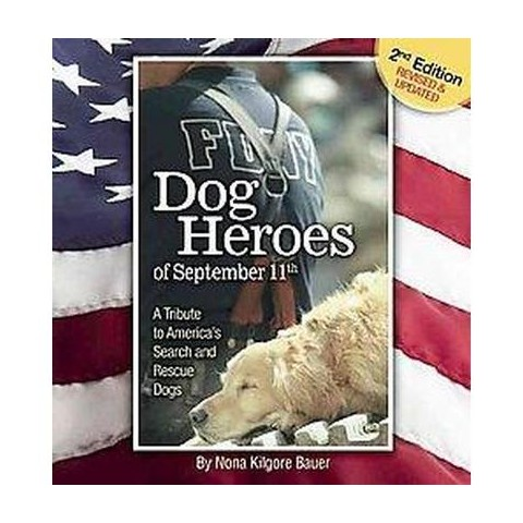 Dog Heroes of September 11th (Anniversary, Revised, Updated) (Hardcover)