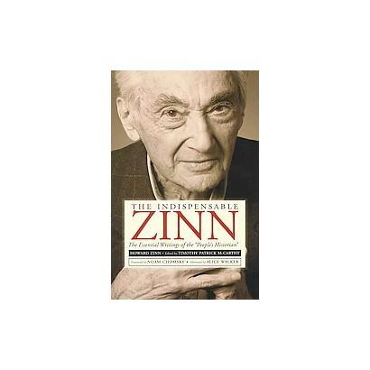 The Indispensable Zinn (Paperback)