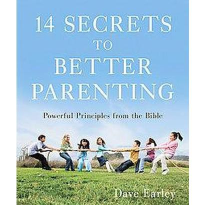 14 Secrets to Better Parenting (Paperback)