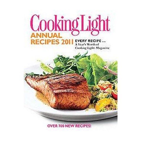 Cooking Light Annual Recipes 2011 (Hardcover)