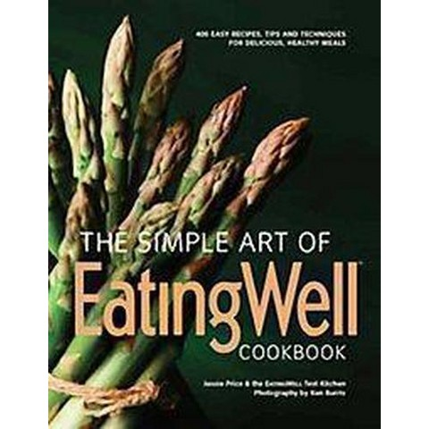 The Simple Art of Eatingwell (Hardcover)