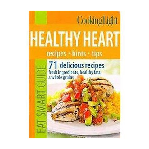 Cooking Light Healthy Heart (Paperback)