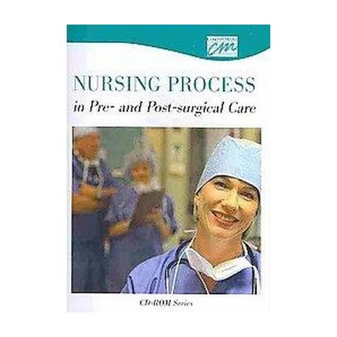 Nursing Process in the Pre- and Post- Surgical Care (CD-ROM)