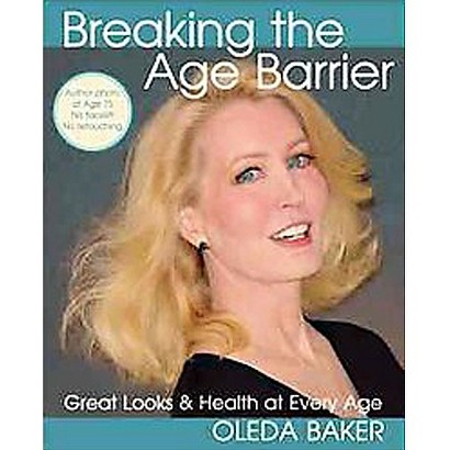 Breaking the Age Barrier (Paperback)