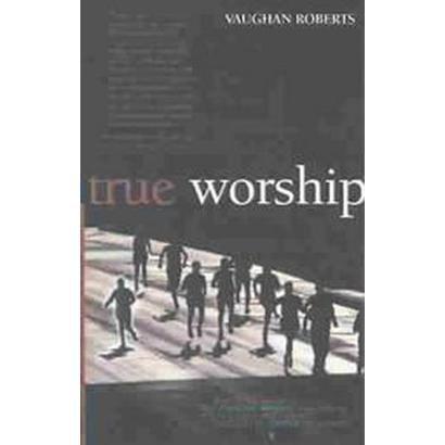 True Worship (Paperback)
