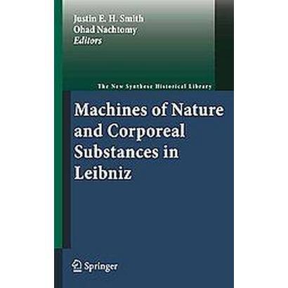 Machines of Nature and Corporeal Substances in Leibniz (Hardcover)