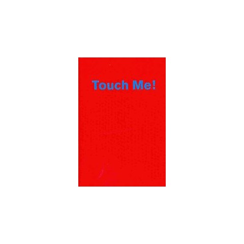 Touch Me (Hardcover)