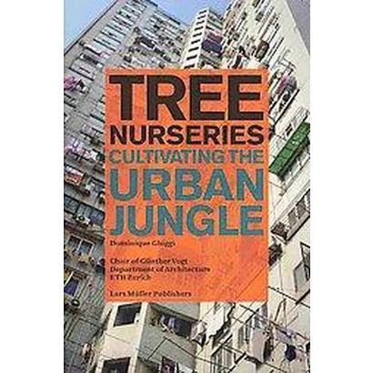 Tree Nurseries (Paperback)