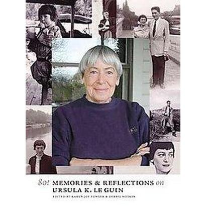 80! Memories & Reflections on Ursula K. Le Guin (Paperback)