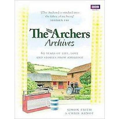 The Archers Archives (Hardcover)