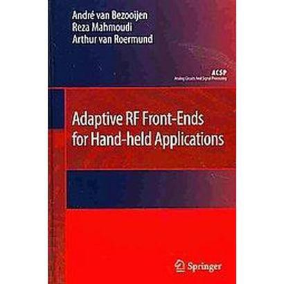 Adaptive RF Front-Ends for Hand-Held Applications (Hardcover)
