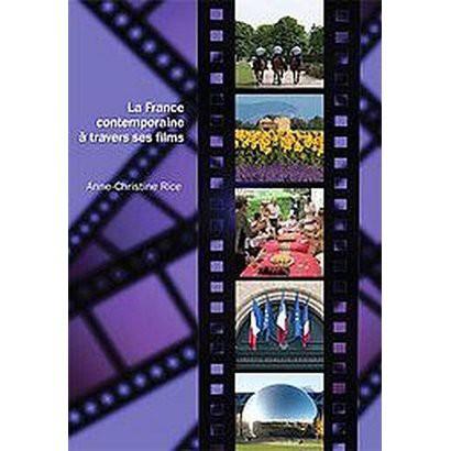 La France Contemporaine a Travers Ses Films (Bilingual) (Paperback)