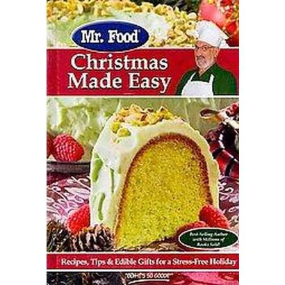 Mr. Food Christmas Made Easy (Hardcover)