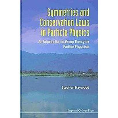 Symmetries and Conservation Laws in Part (Hardcover)