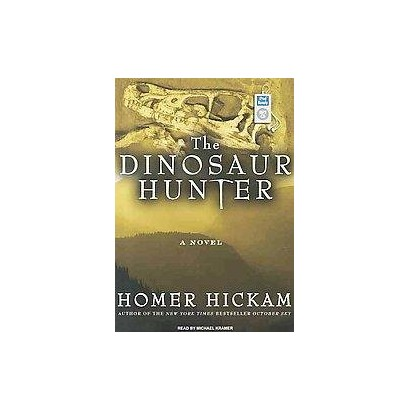 The Dinosaur Hunter (Unabridged) (Compact Disc)