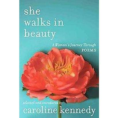 She Walks in Beauty (Hardcover)