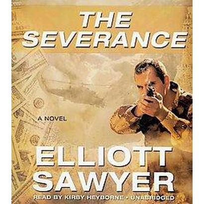 The Severance (Unabridged) (Compact Disc)