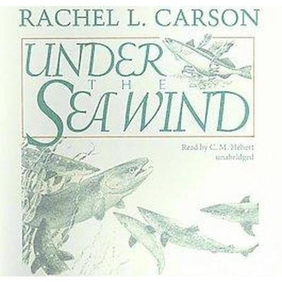 Under the Sea Wind (Unabridged) (Compact Disc)