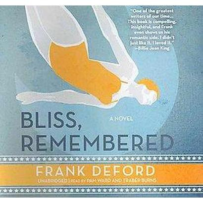 Bliss, Remembered (Unabridged) (Compact Disc)