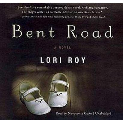 Bent Road (Unabridged) (Compact Disc)