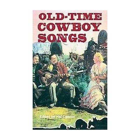 Old-Time Cowboy Songs (Revised) (Spiral)