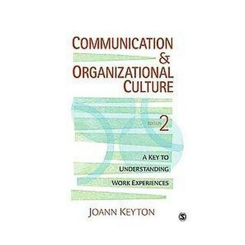 Communication and Organizational Culture (Paperback)