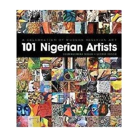 A Celebration of Modern Nigerian Art (Original) (Paperback)