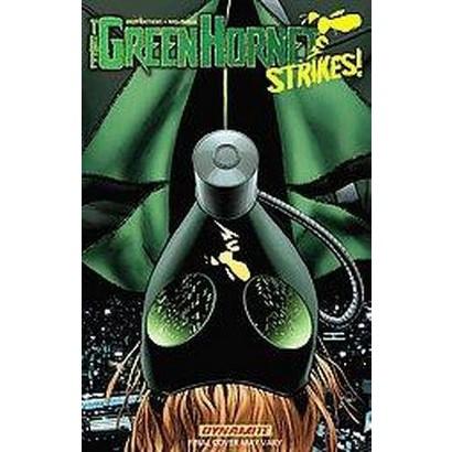The Green Hornet Strikes 1 (Paperback)