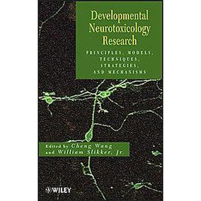 Developmental Neurotoxicology Research (Hardcover)