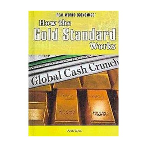 How the Gold Standard Works (Hardcover)
