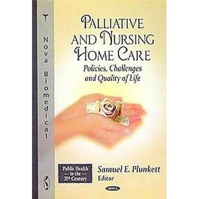 Palliative and Nursing Home Care (Hardcover)