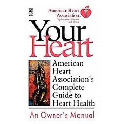 Your Heart An Owner's Manual (Paperback)