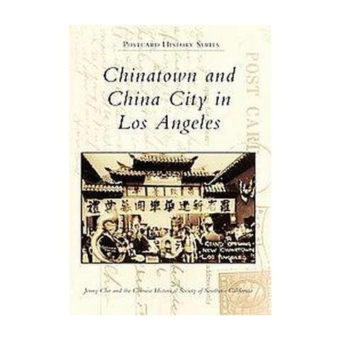 Chinatown and China City in Los Angeles (Paperback)