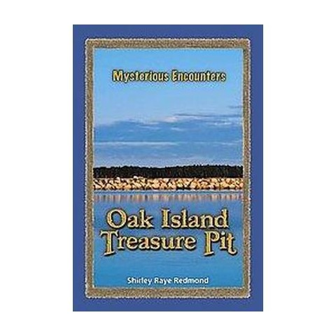 The Oak Island Treasure Pit (Hardcover)