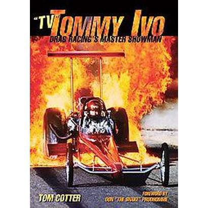 """""""Tv"""" Tommy Ivo (Hardcover)"""