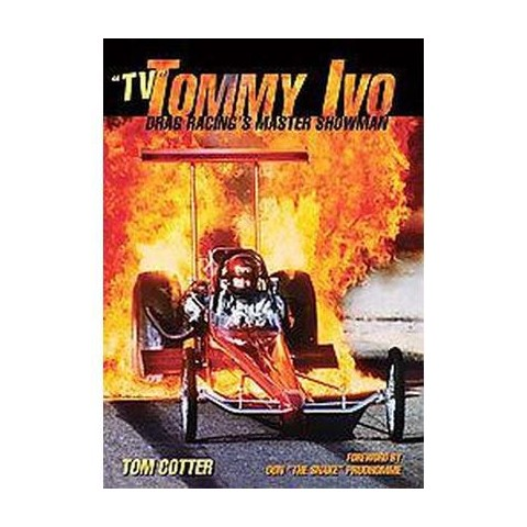 """Tv"" Tommy Ivo (Hardcover)"