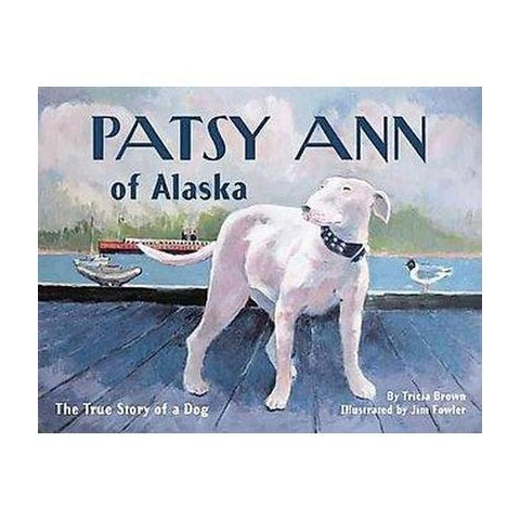 Patsy Ann of Alaska (Paperback)