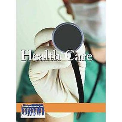 Health Care (Hardcover)