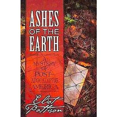 Ashes of the Earth (Hardcover)
