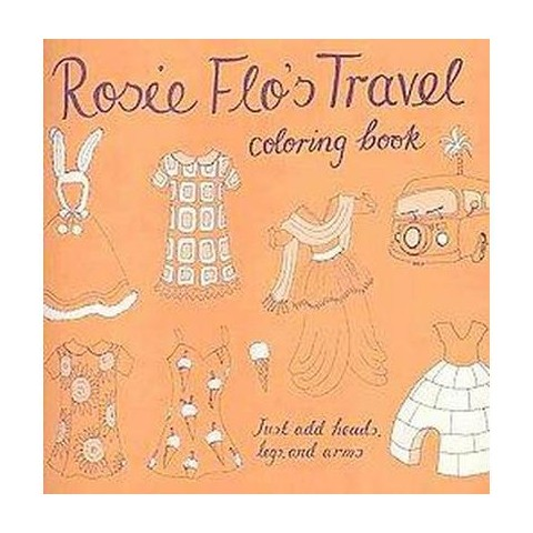 Rosie Flo's Travel Coloring Book (Mixed media product)