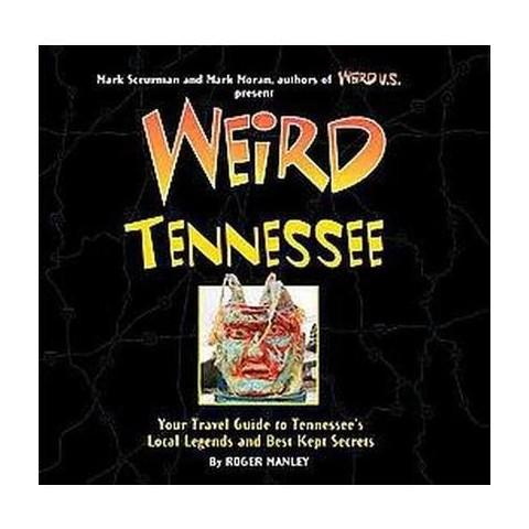 Weird Tennessee (Hardcover)