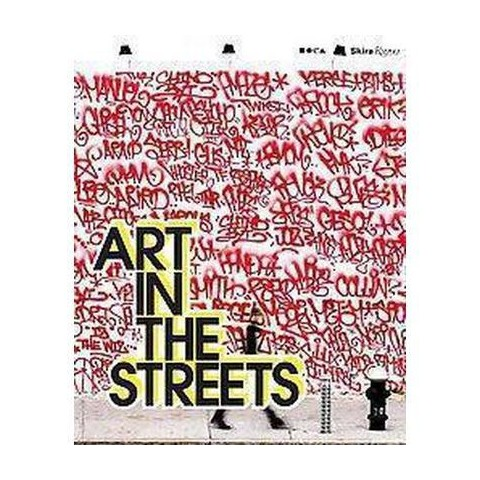 Art in the Streets (Hardcover)