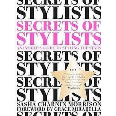 Secrets of Stylists (Paperback)